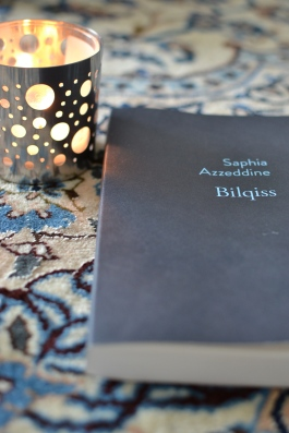 Bilqiss - Saphia Azzeddine  Editions Stock, 2015